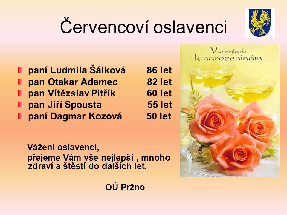 Červencoví oslavenci paní Ludmila Šálková 86 let
