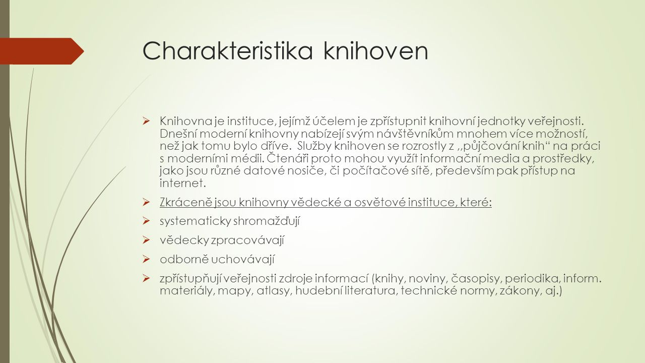 Charakteristika knihoven