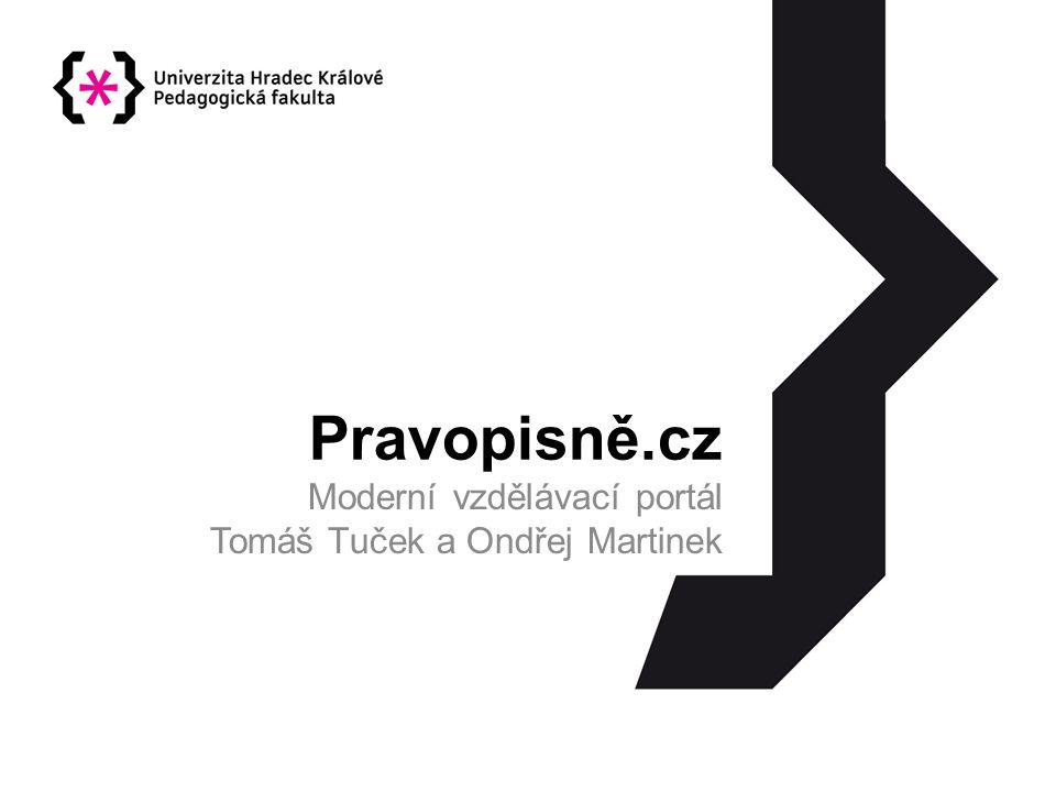 Moderní vzdělávací portál Tomáš Tuček a Ondřej Martinek