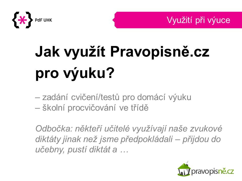 Jak využít Pravopisně.cz pro výuku