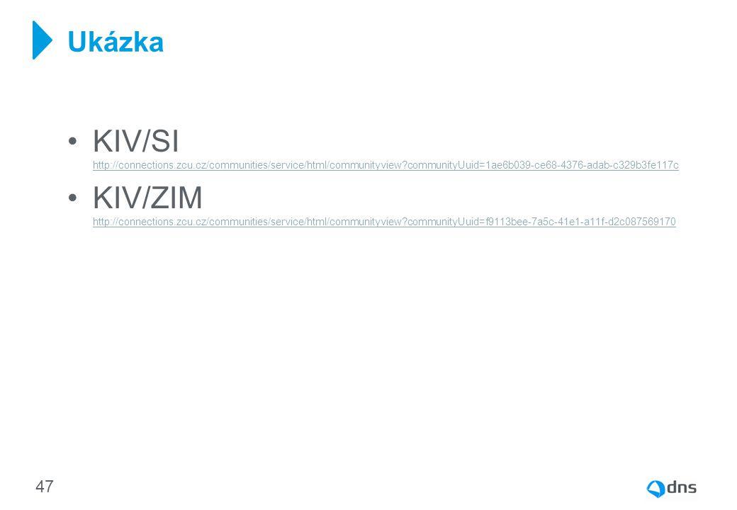 Ukázka KIV/SI http://connections.zcu.cz/communities/service/html/communityview communityUuid=1ae6b039-ce68-4376-adab-c329b3fe117c.