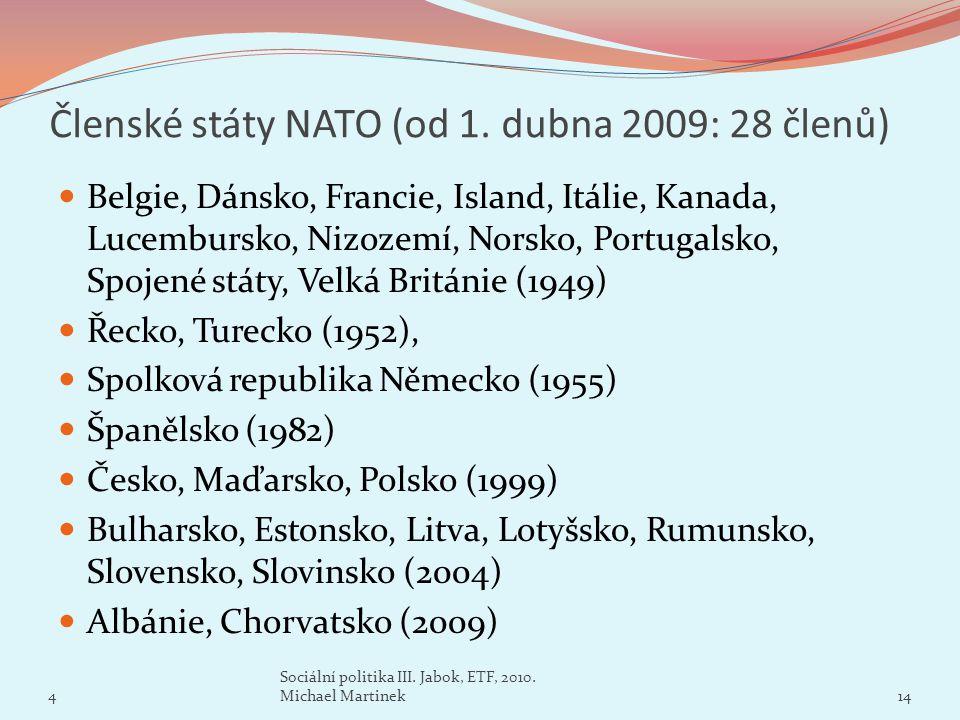 Členské státy NATO (od 1. dubna 2009: 28 členů)