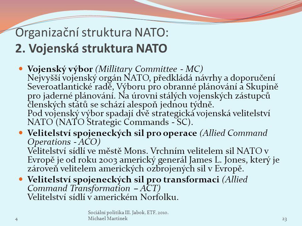 Organizační struktura NATO: 2. Vojenská struktura NATO