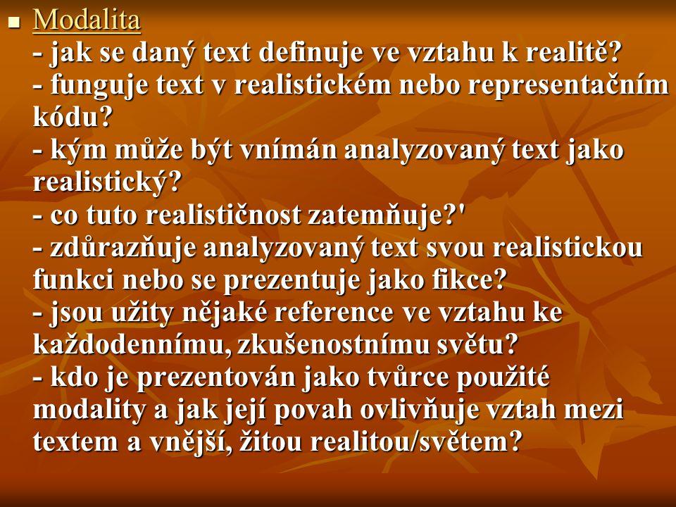 Modalita - jak se daný text definuje ve vztahu k realitě