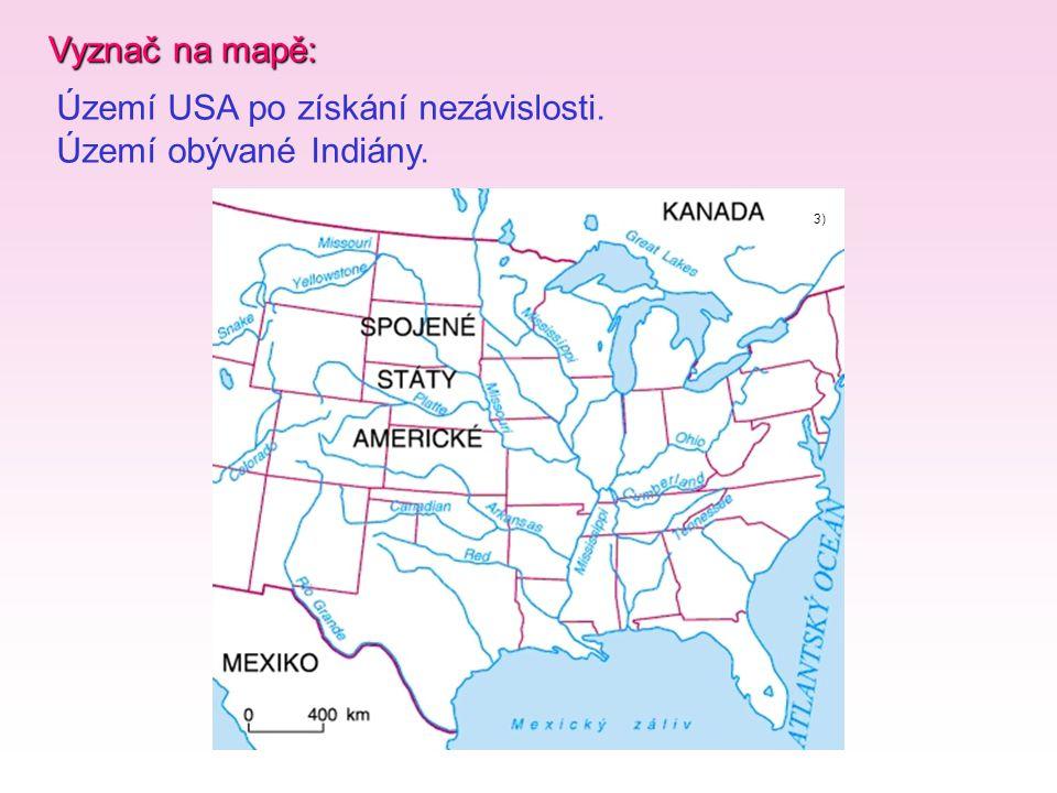 Území USA po získání nezávislosti. Území obývané Indiány.