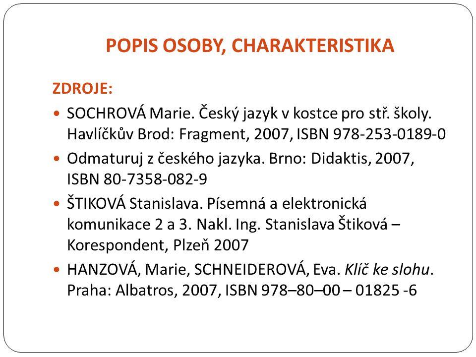POPIS OSOBY, CHARAKTERISTIKA