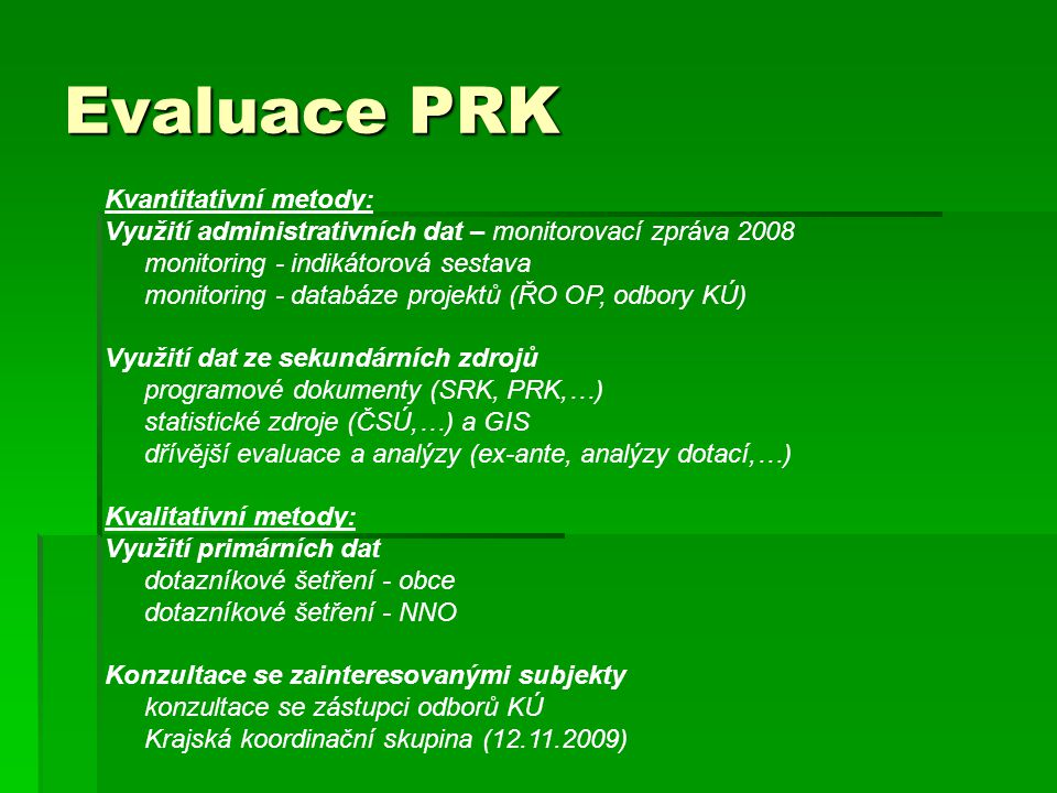 Evaluace PRK Kvantitativní metody: