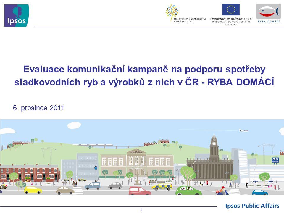 Evaluace komunikační kampaně na podporu spotřeby sladkovodních ryb a výrobků z nich v ČR - RYBA DOMÁCÍ