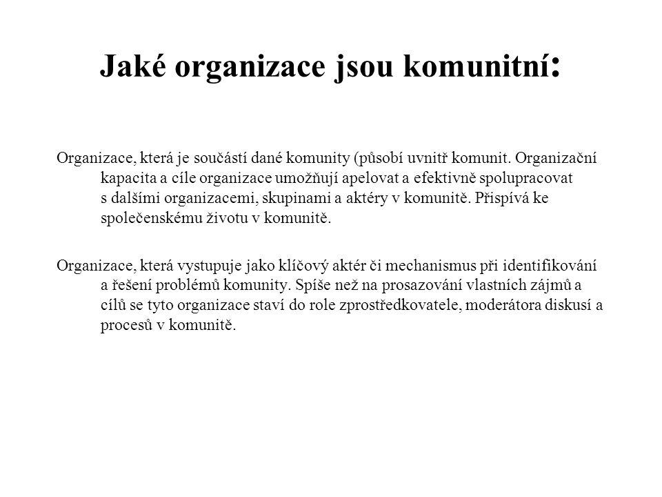 Jaké organizace jsou komunitní: