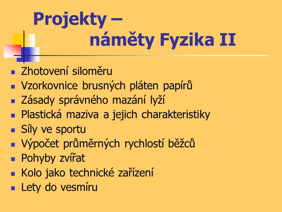 Projekty – náměty Fyzika II