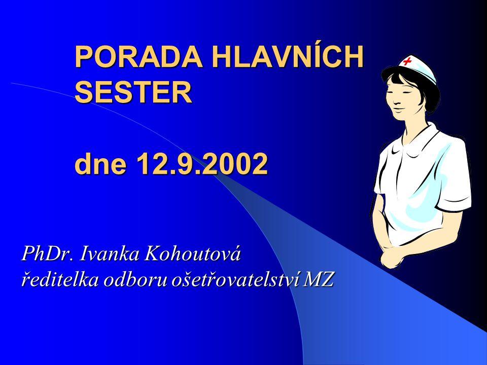 PORADA HLAVNÍCH SESTER dne 12.9.2002