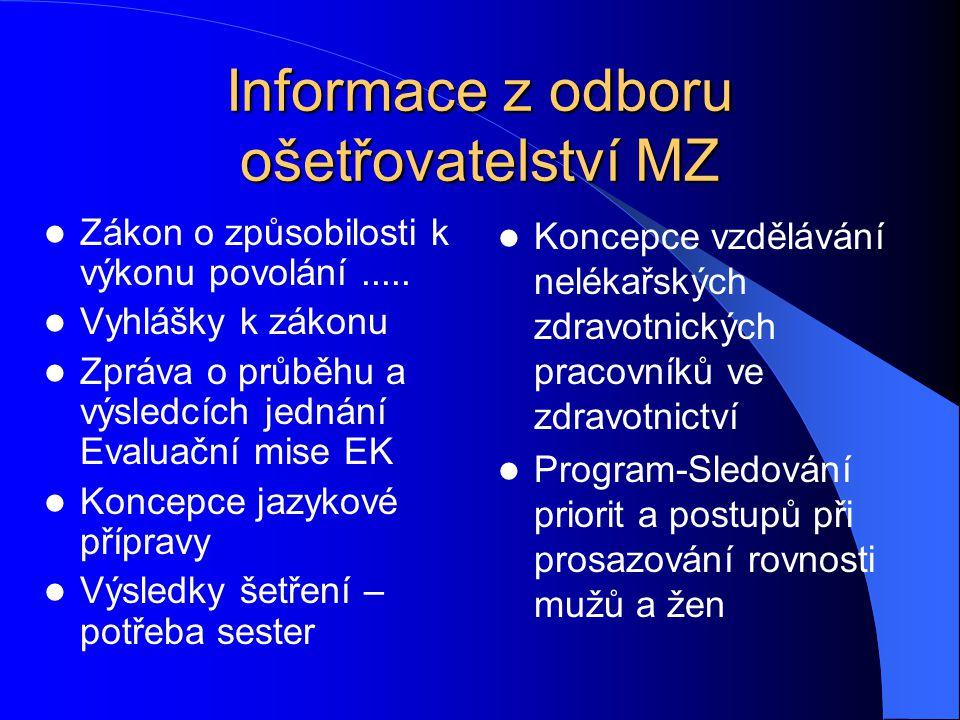 Informace z odboru ošetřovatelství MZ