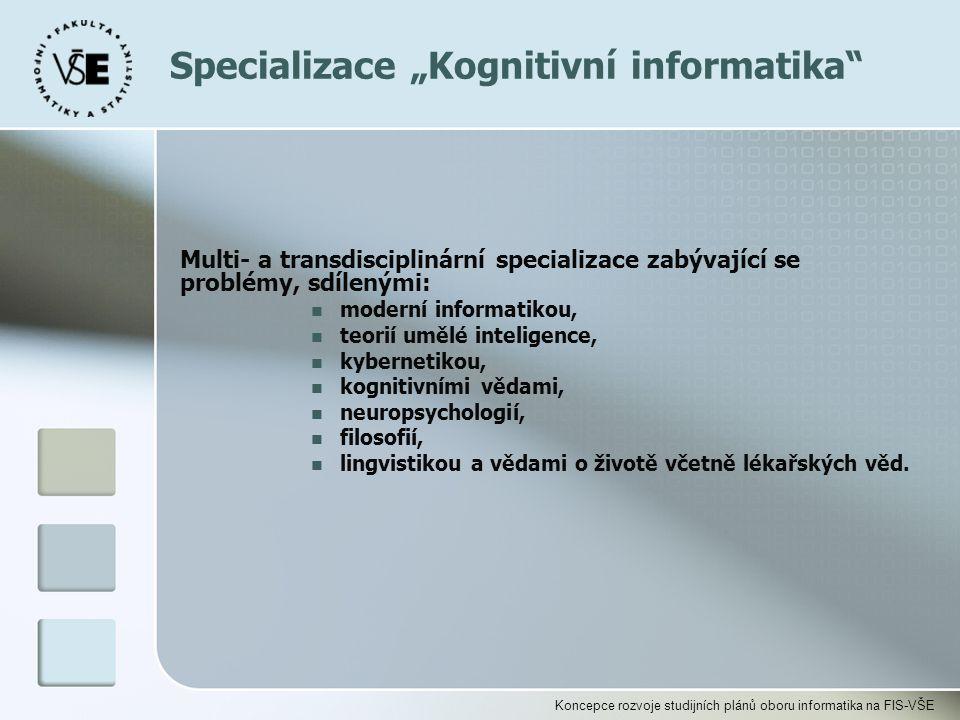 """Specializace """"Kognitivní informatika"""