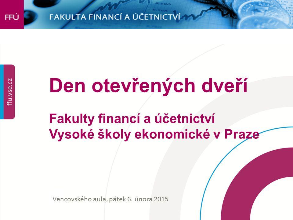 Den otevřených dveří Fakulty financí a účetnictví Vysoké školy ekonomické v Praze