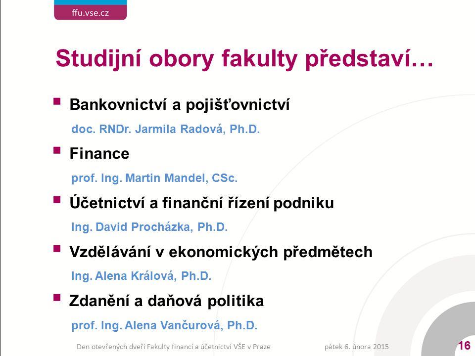 Studijní obory fakulty představí…