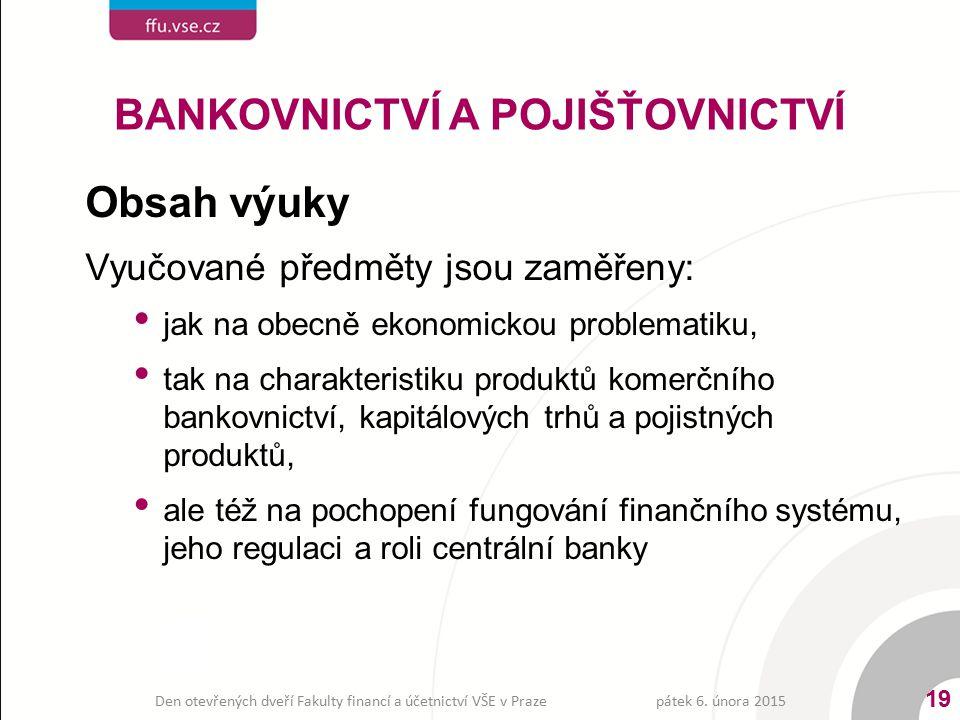 BANKOVNICTVÍ A POJIŠŤOVNICTVÍ