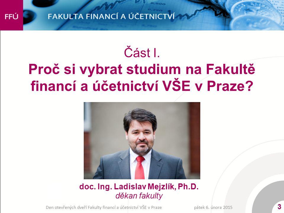 Část I. Proč si vybrat studium na Fakultě financí a účetnictví VŠE v Praze