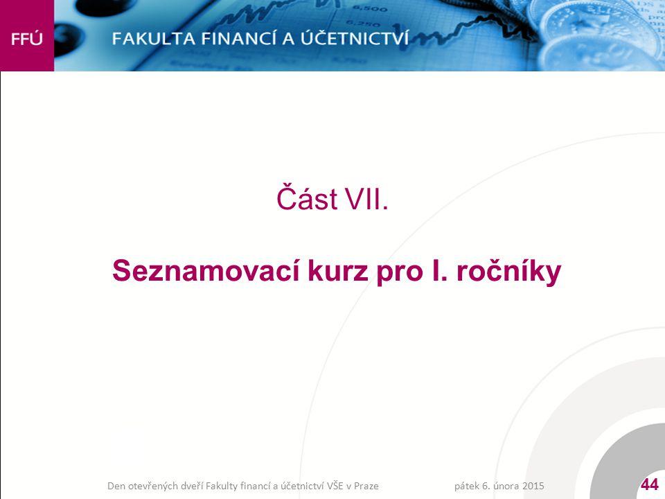 Část VII. Seznamovací kurz pro I. ročníky