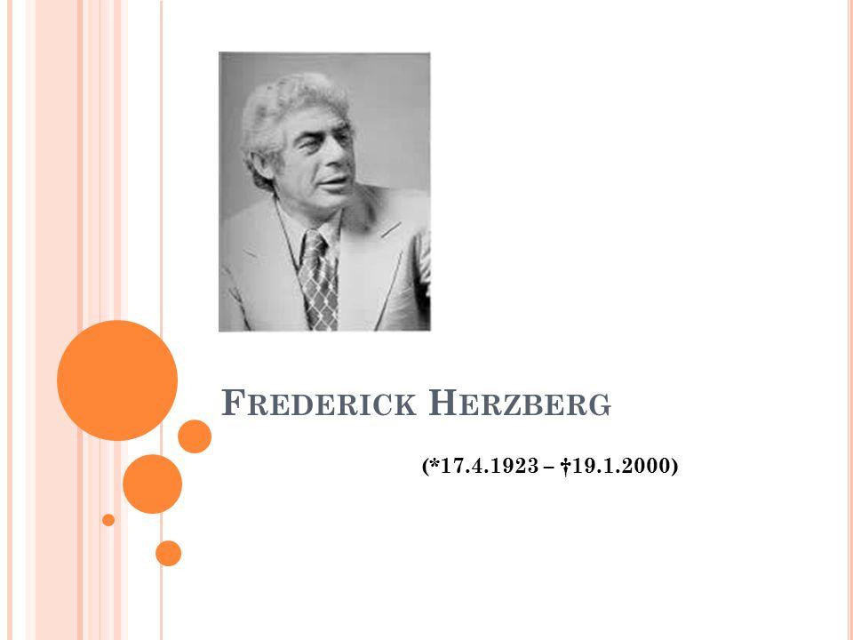 Frederick Herzberg (*17.4.1923 – †19.1.2000)