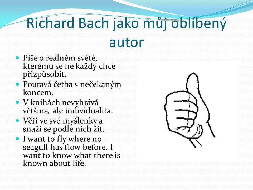 Richard Bach jako můj oblíbený autor