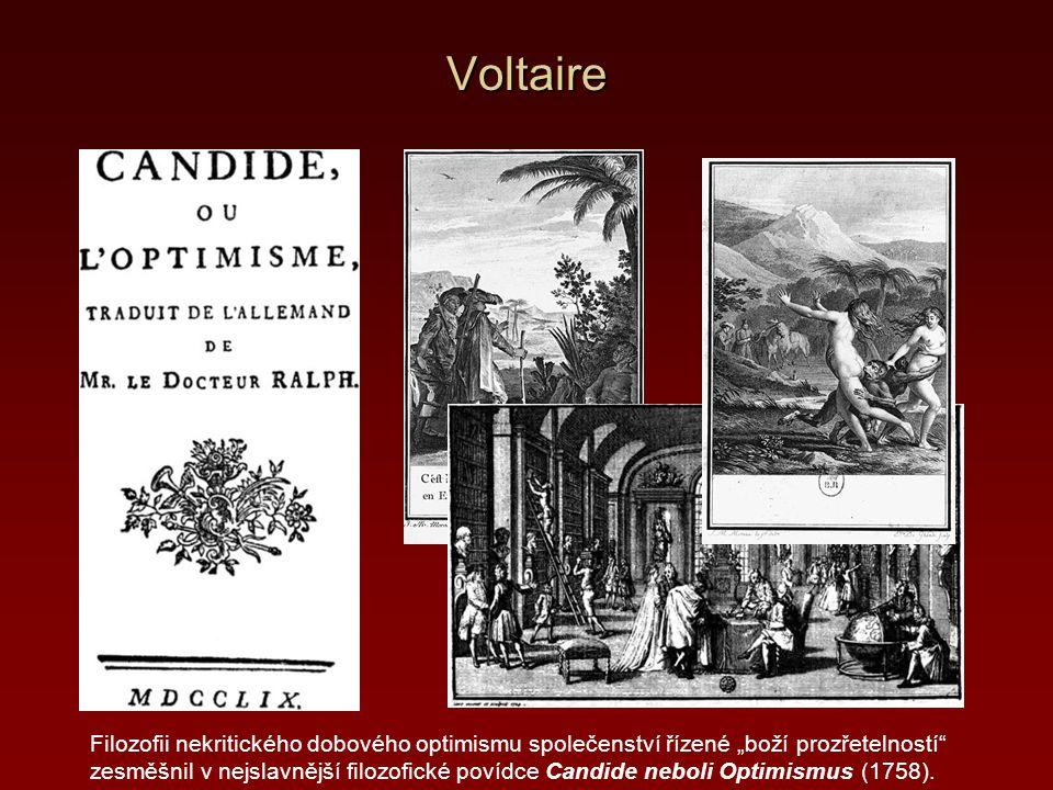 """Voltaire Filozofii nekritického dobového optimismu společenství řízené """"boží prozřetelností"""
