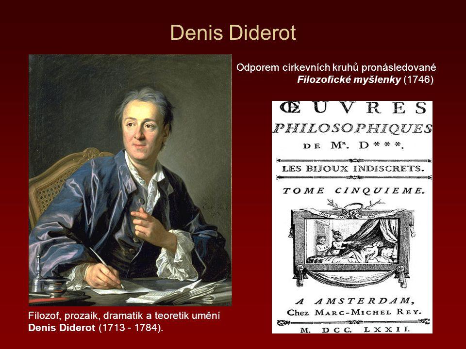 Denis Diderot Odporem církevních kruhů pronásledované