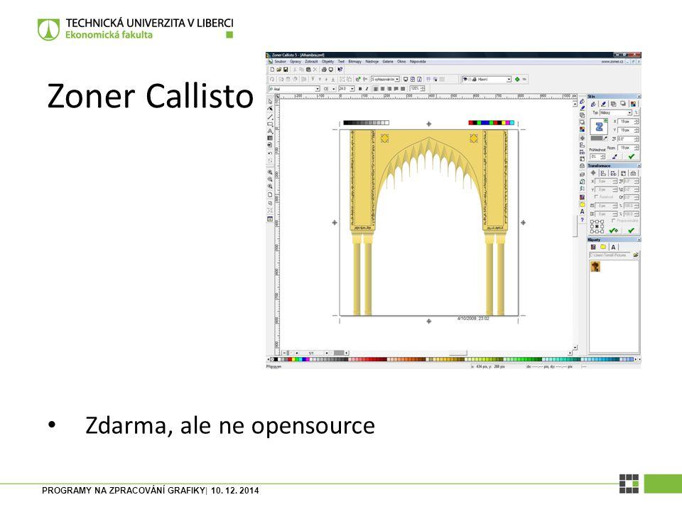 Zoner Callisto Zdarma, ale ne opensource