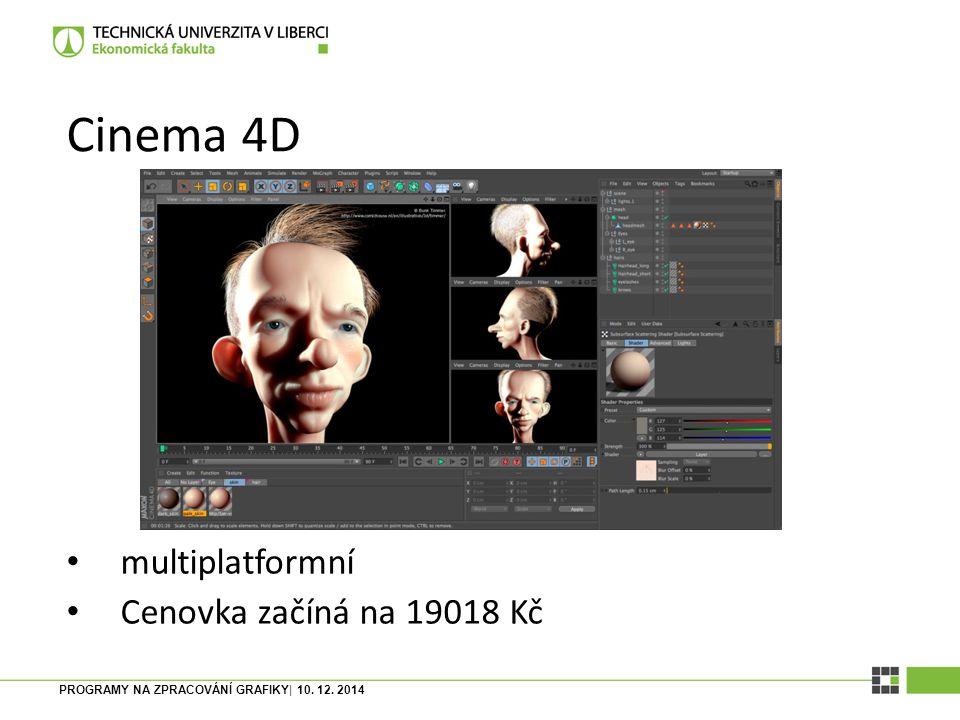 Cinema 4D multiplatformní Cenovka začíná na 19018 Kč