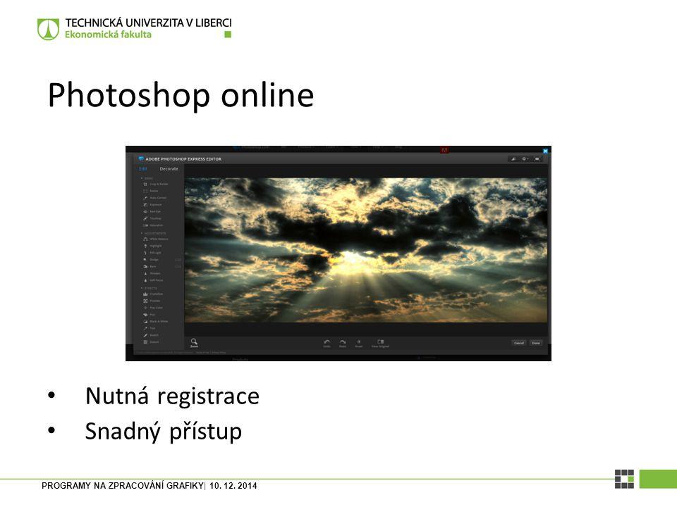 Photoshop online Nutná registrace Snadný přístup