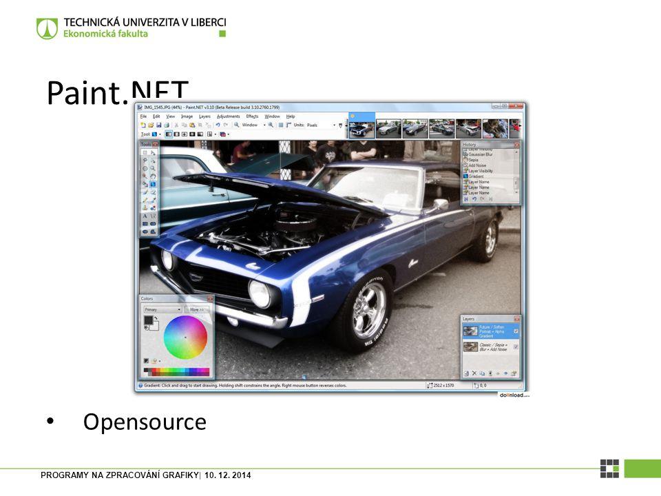 Paint.NET Opensource PROGRAMY NA ZPRACOVÁNÍ GRAFIKY| 10. 12. 2014