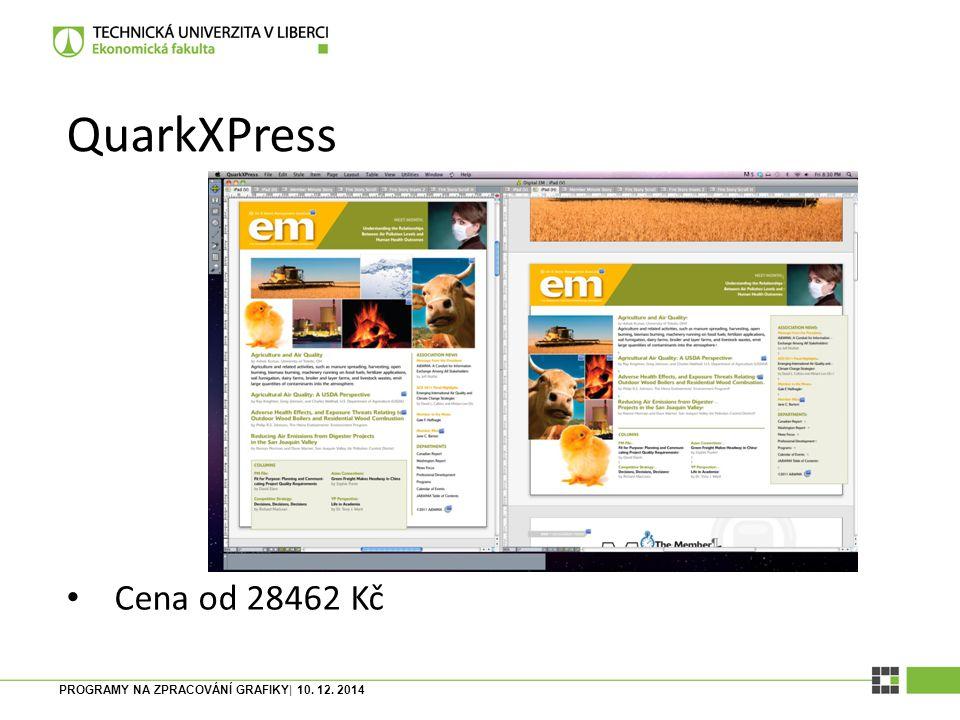 QuarkXPress Cena od 28462 Kč PROGRAMY NA ZPRACOVÁNÍ GRAFIKY| 10. 12. 2014