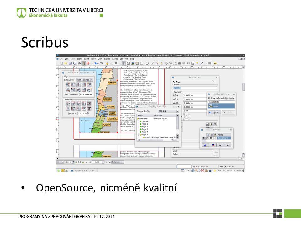 Scribus OpenSource, nicméně kvalitní