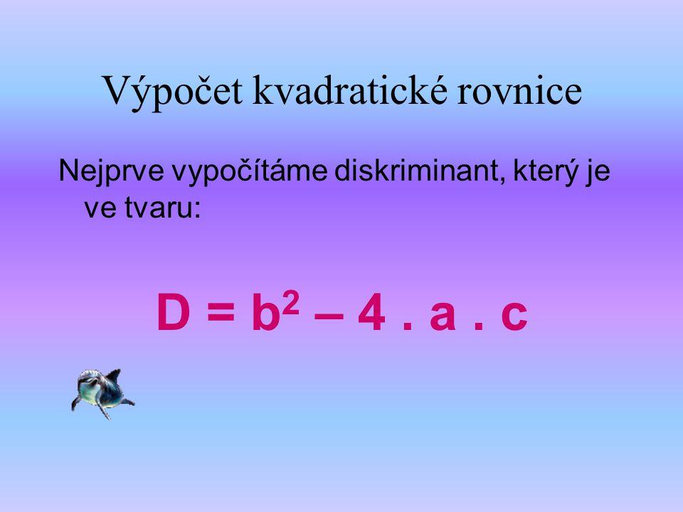 Výpočet kvadratické rovnice