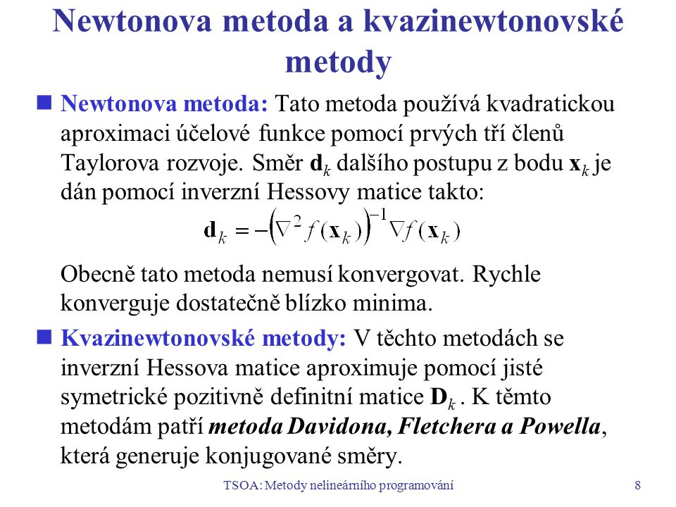 Newtonova metoda a kvazinewtonovské metody