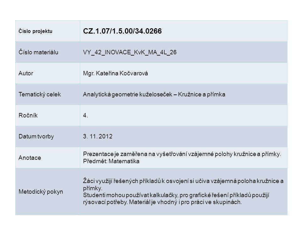 CZ.1.07/1.5.00/34.0266 Číslo materiálu VY_42_INOVACE_KvK_MA_4L_26