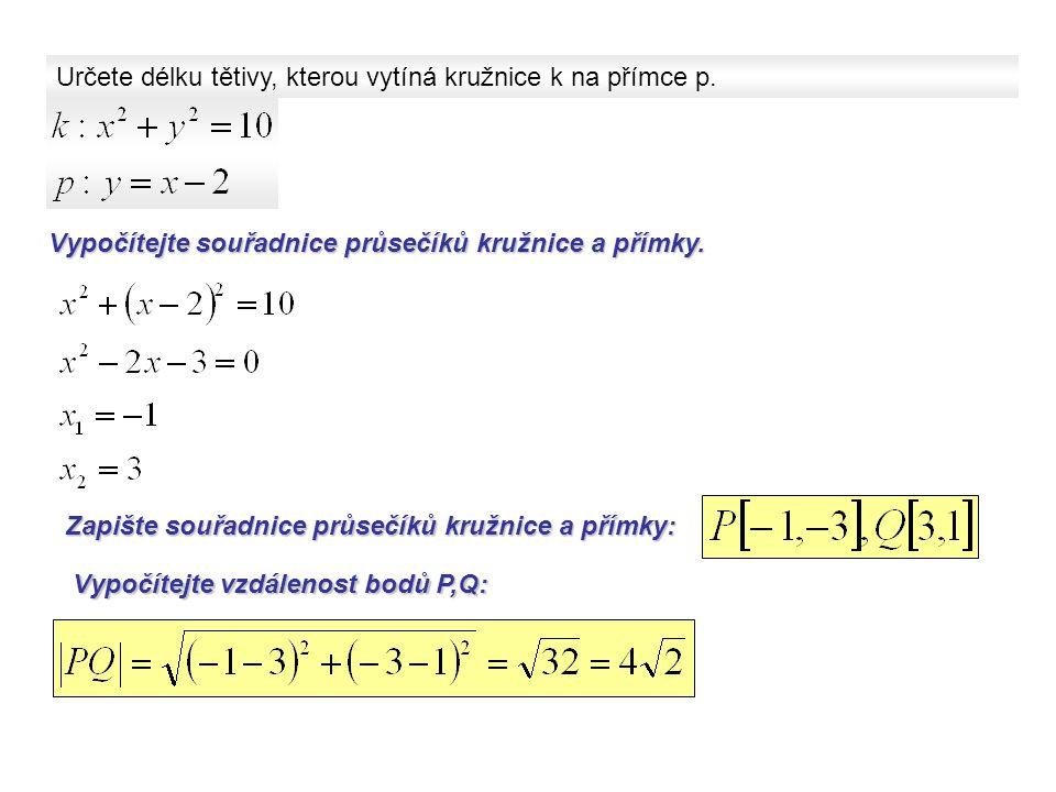 Určete délku tětivy, kterou vytíná kružnice k na přímce p.