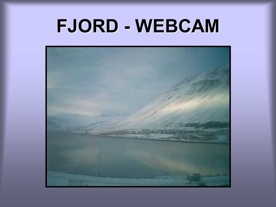 FJORD - WEBCAM