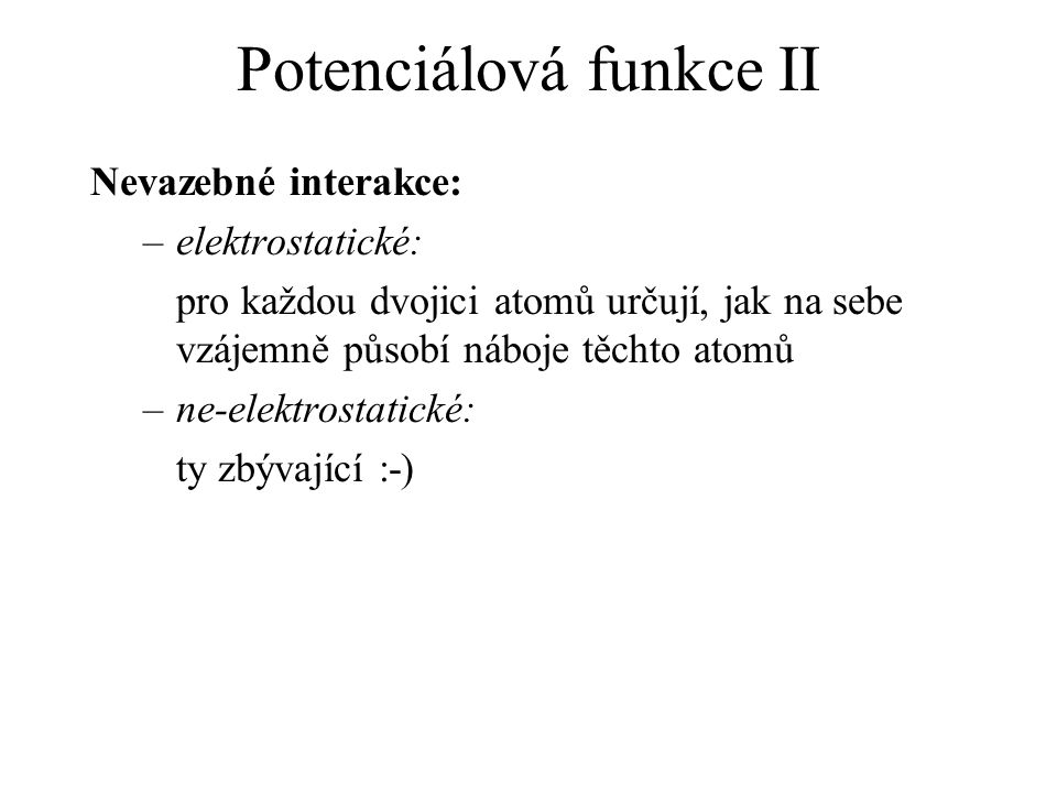 Potenciálová funkce II