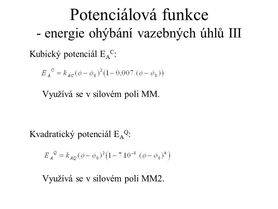 Potenciálová funkce - energie ohýbání vazebných úhlů III