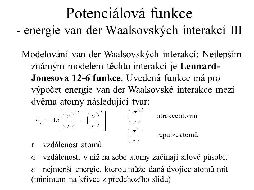 Potenciálová funkce - energie van der Waalsovských interakcí III