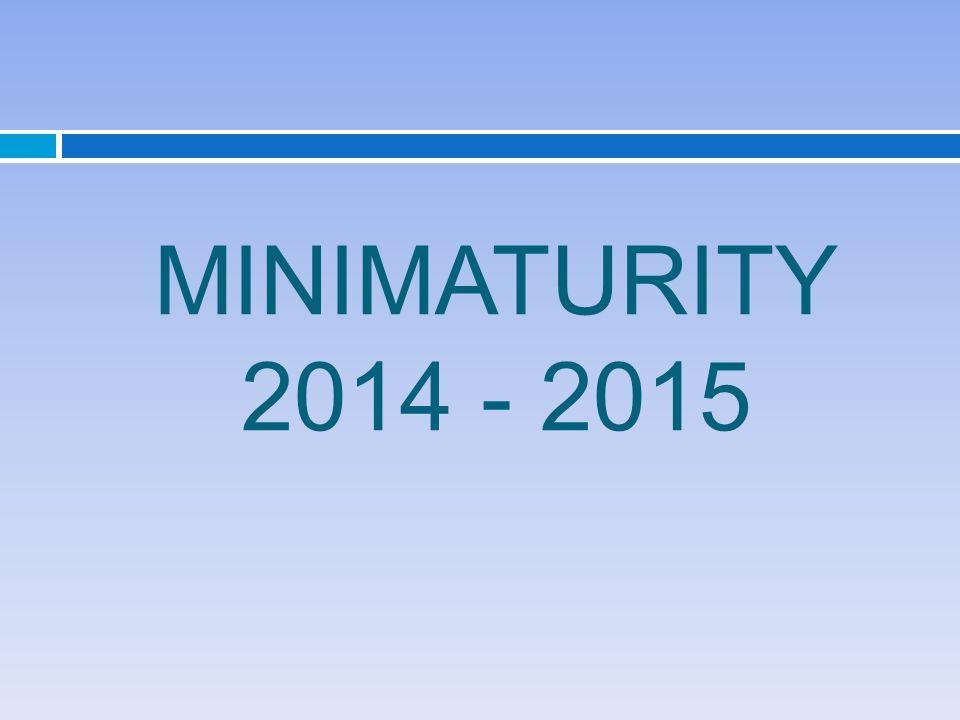 MINIMATURITY 2014 - 2015