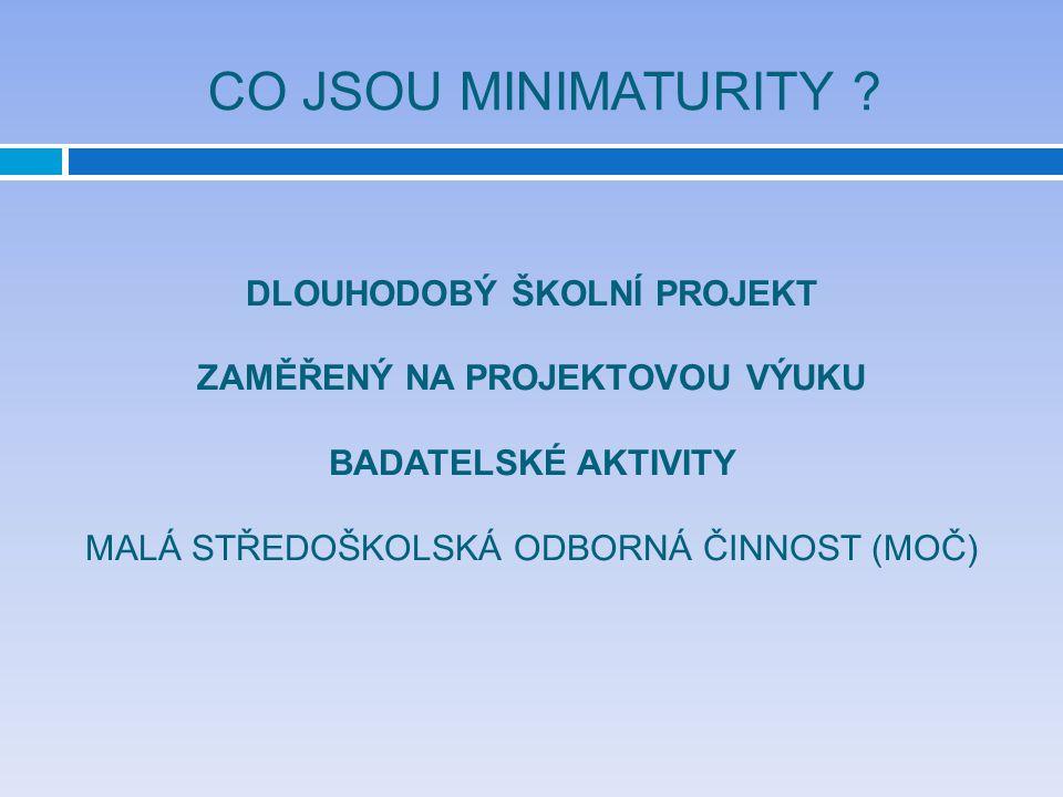 CO JSOU MINIMATURITY .