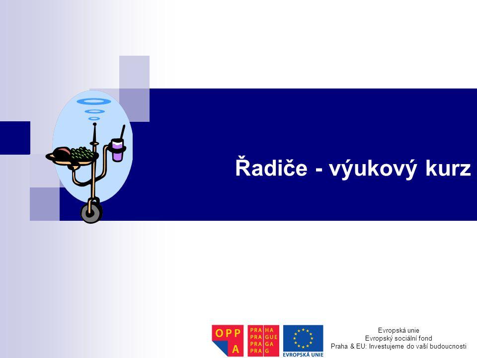 Řadiče - výukový kurz Evropská unie Evropský sociální fond