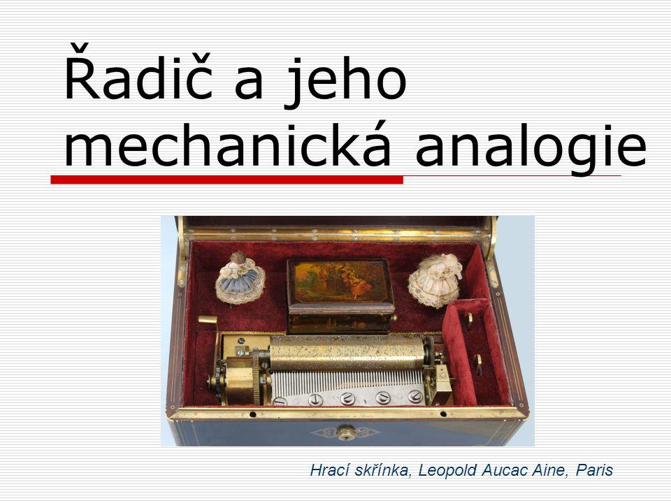 Řadič a jeho mechanická analogie