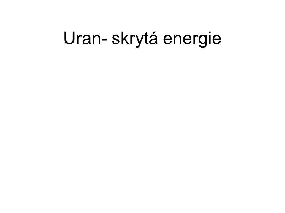 Uran- skrytá energie