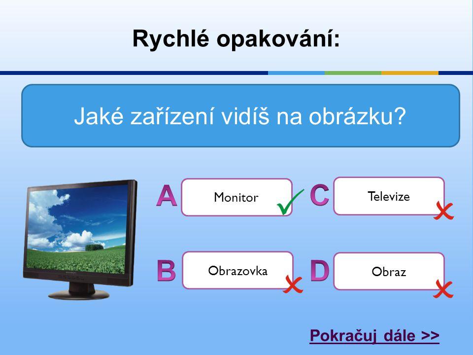 Jaké zařízení vidíš na obrázku