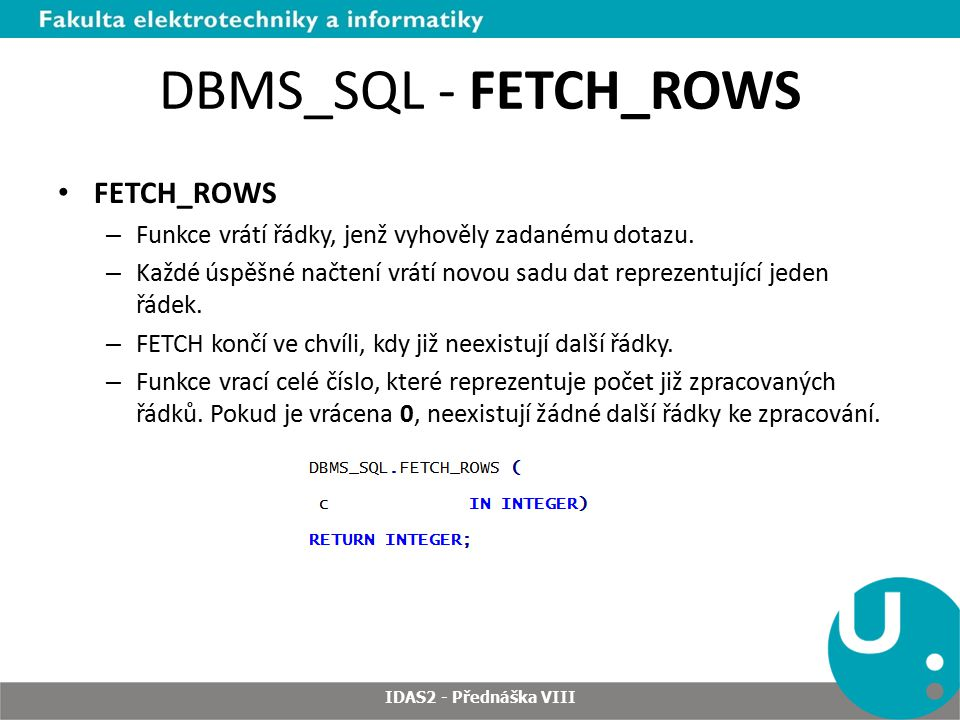 DBMS_SQL - FETCH_ROWS FETCH_ROWS