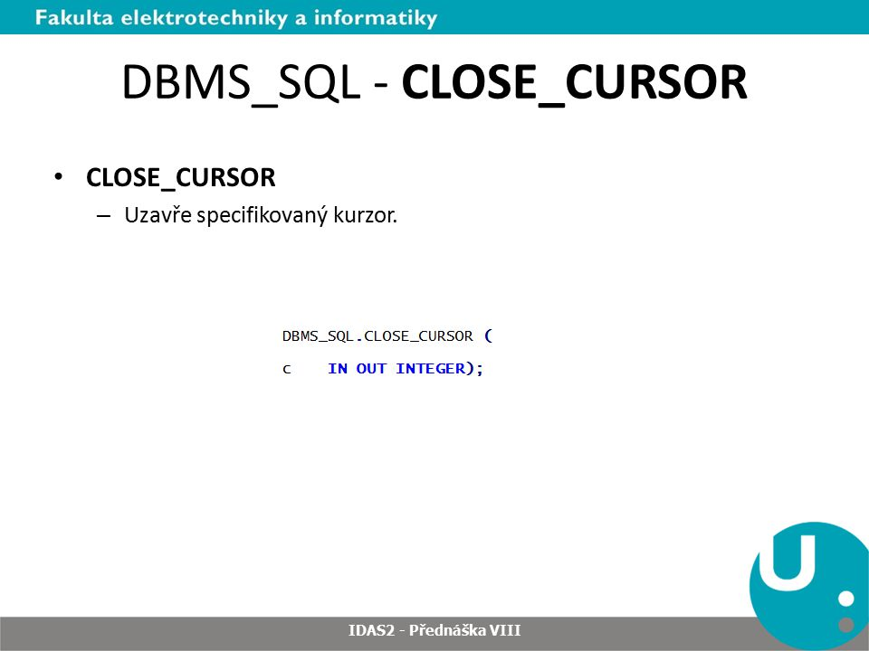 DBMS_SQL - CLOSE_CURSOR