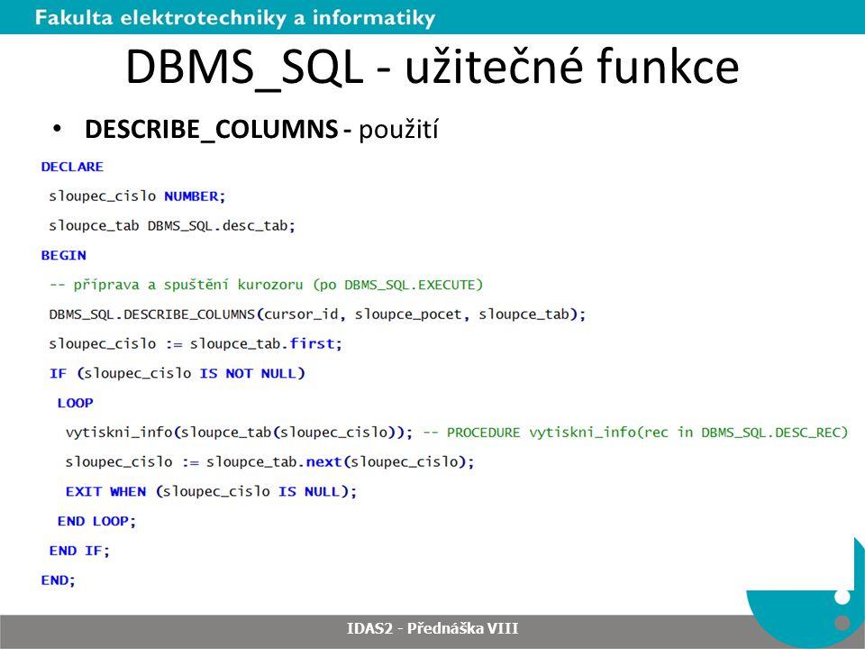 DBMS_SQL - užitečné funkce
