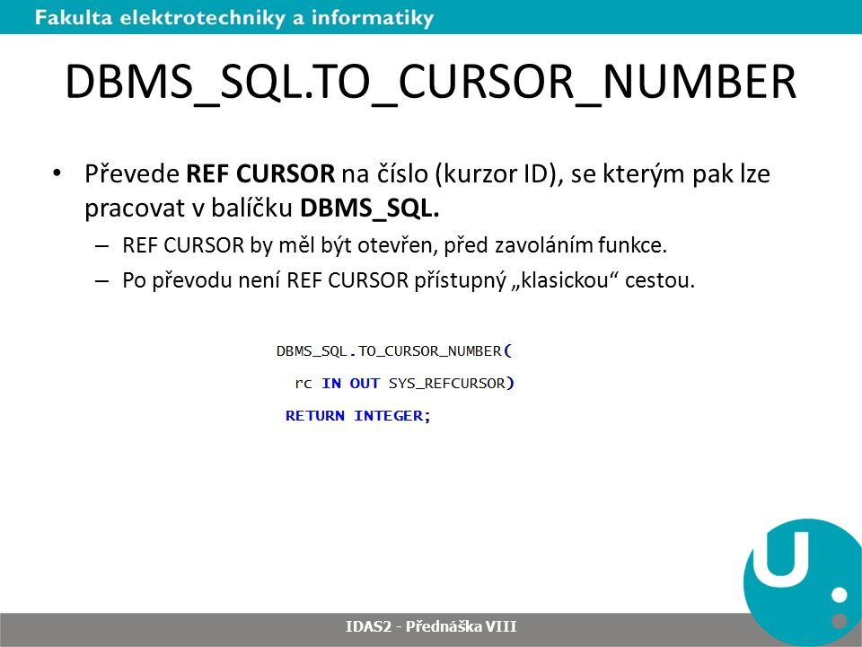 DBMS_SQL.TO_CURSOR_NUMBER